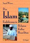Der Islam von Sigrid Weiner (2002, Geheftet)