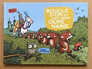 BOUCLE-D-039-OR-et-LES-SEPT-OURS-NAINS-EO-2004-Emile-BRAVO-Spirou