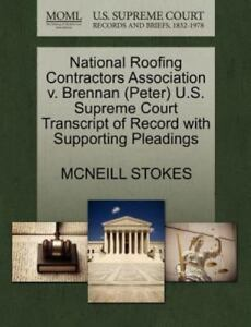 Details about National Roofing Contractors Association V  Brennan (peter)  U S  Supreme Cour