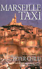 Marseille Taxi by Peter Child (Paperback, 2002)