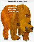Oso Pardo, Oso Pardo, Que Ves Ahi? by Bill Martin (Hardback, 1998)