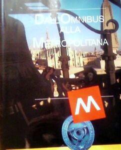 Dall-039-Omnibus-alla-Metropolitana-Volume-I-Lombardia-Ed-speciale-ATM
