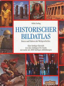 Historischer-Bildatlas-Orbis-Verlag-1991-Buch-historical-pictorial-atlas-book