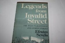Legends from Invalid Street : The Road to Happiness