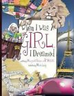 When I Was a Girl... I Dreamed by Margaret Baker (Paperback / softback, 2005)