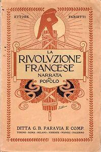 ETTORE-FABIETTI-LA-RIVOLUZIONE-FRANCESE-NARRATA-AL-POPOLO