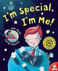 I'm Special, I'm Me! by Ann Meek, Sarah Massini (Paperback, 2006)
