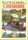50 Best Cycle Rides in Cheshire by Graham Beech (Paperback, 1993)