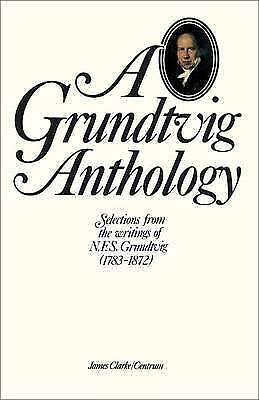 Grundtvig Anthology by A. Grundtvig (Hardback, 1984)