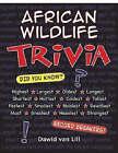 African Wildlife Trivia by Dawid van Lill (Paperback, 2008)