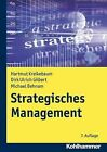 Strategisches Management by Dirk Ulrich Gilbert, Michael Behnam, Hartmut Kreikebaum (Paperback / softback, 2011)
