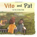 VITO and Pat Go for a Bike Ride 9781481771016 by Brian Gioia Paperback
