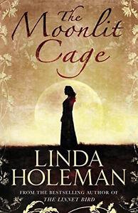 Linda-Holeman-The-Moonlit-Cage-Tout-Neuf-Livraison-Gratuite-Ru
