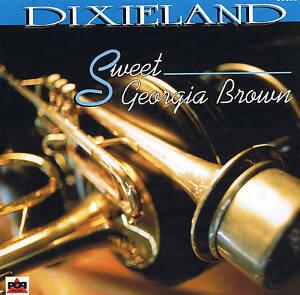 DIXIELAND-034-Sweet-Georgia-Brown-034-12-Tracks-CD-NEU-amp-OVP