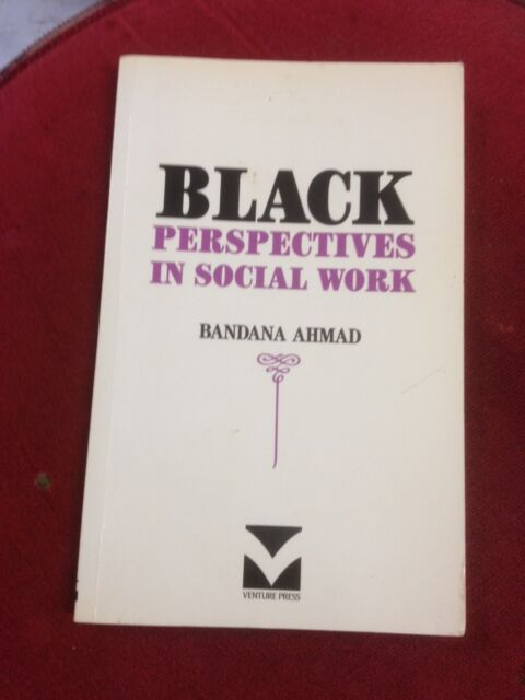 Black Perspectives in Social Work by Bandana Ahmad (Paperback, 1993)