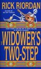 The Widower's Two-Step by Riordan Rick (Paperback, 2002)