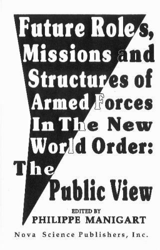 Future Roles, Missions and Structures of Armed Forces in the New World Order ...