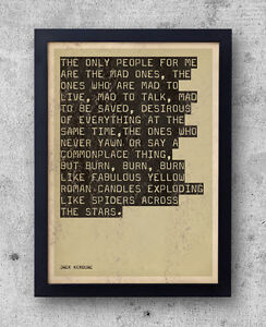 Details About Jack Kerouac On The Road Quote Poster Beat Generation Big Sur Jazz