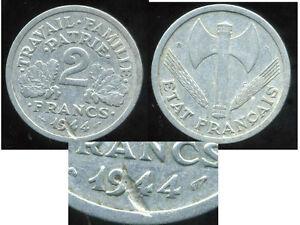 2 Francs Bazor 1944 B ( Variete) Un Manque De Métal Sur La Date