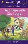 The House with Six Legs by Enid Blyton (Paperback, 2015)
