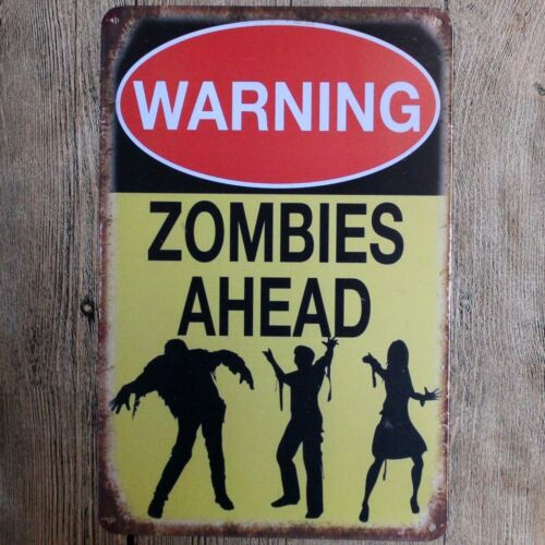 Metal Tin Sign warning zombies ahead  Decor Bar Pub Home Vintage Retro Poster