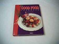 The Good Food Cookbook 1993 Hardcover Margo Oliver Pasta Fish Bread Dessert
