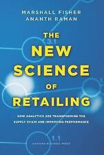 The New Science of Retailing: How Analytics are Transforming the Supply Chain a