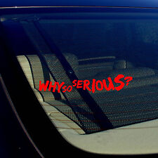 """Joker Why So Serious Super Bad Evil Body Window Car Red Sticker Decal 7.5"""""""