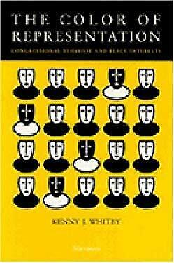 Color of Representation : Congressional Behavior and Black Interests Hardcover