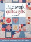 Patchwork Quilts & Gifts: 20 Patchwork and Applique Quilts from Cowslip by Jo Colwill (Paperback, 2015)
