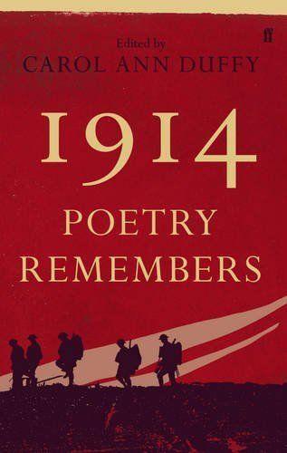 Duffy, Carol Ann, 1914: Poetry Remembers, Very Good Book