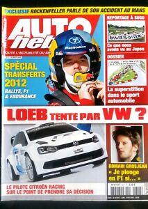 Auto Hebdo Du 10/08/2011; Loeb Tenté Par Vw ?/ Romain Grosjean/ Superstition Jouir D'Une RéPutation éLevéE Chez Soi Et à L'éTranger