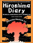 Hiroshima Diary: The Journal of a Japanese Physician, August 6-September 30, 1945 by Michihiko Hachiya (CD-Audio, 2014)