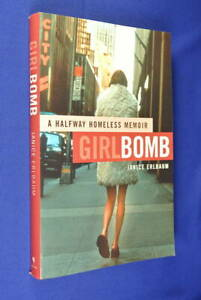 GIRLBOMB-Janice-Erlbaum-HOMELESS-STREET-KID-MEMOIR-girl-bomb-pb-book