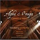 James MacMillan - Alpha & Omega (2013)