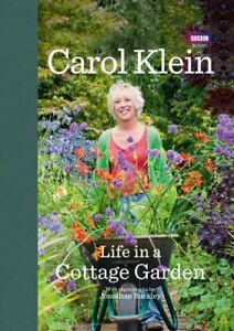 Life-in-a-Cottage-Garden-by-Carol-Klein-Jonathan-Buckley-NEW-Book-FREE-amp-FAST