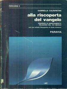 Alla Riscoperta Del Vangelo Calfapietra Gabriella Paravia 1975 Percorsi Qriw7bir-07175320-456998409