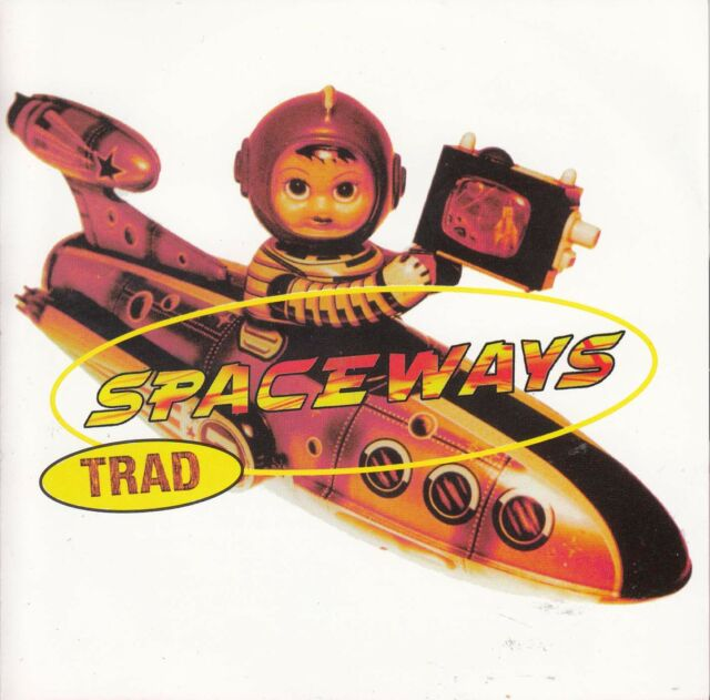 SPACEWAYS Trad CD