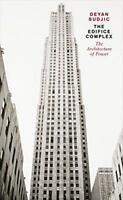 The Edifice Complex: The architecture of power by Deyan Sudjic | Paperback Book