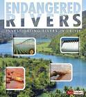 Endangered Rivers: Investigating Rivers in Crisis by Rani Iyer (Paperback / softback, 2015)
