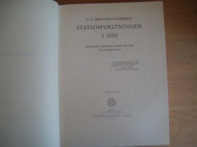Statsomvæltningen i 1660, C.O. Bøggild-Andersen, emne: