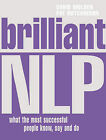 Brilliant NLP: What the Most Successful People Know, Say and Do by Pat Hutchinson, David Molden (Paperback, 2006)