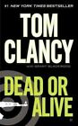 Dead or Alive by Tom Clancy (Paperback / softback)