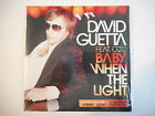 DAVID GUETTA feat. COZI : BABY WHEN THE LIGHT [ CD SINGLE NEUF PORT GRATUIT ]