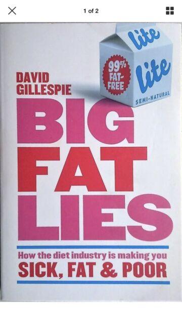 BIG FAT LIES David Gillespie (2012) LIKE NEW - Exposing the Diet Industry - BOOK