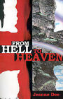 From Hell to Heaven by Jeanne Dee (Paperback / softback, 2001)