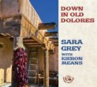 Down in Old Dolores 5017116025921 by Sara Grey CD