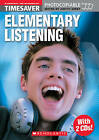 Elementary Listening: Elementary by Scholastic (Mixed media product, 2004)