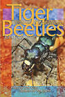 Tiger Beetles of Alberta: Killers on the Clay, Stalkers on the Sand by John Acorn (Paperback, 2001)
