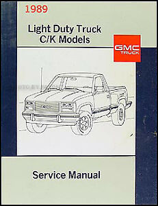 1989 gmc sierra ck pickup shop manual new can use for chevy 1500 rh ebay com 1988 GMC Sierra 1988 GMC Sierra